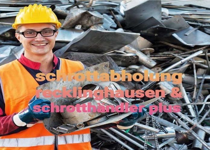 Die kostenlose Schrottabholung Recklinghausen