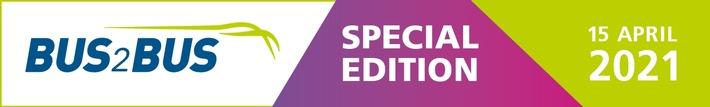 Ab jetzt für die BUS2BUS Special Edition registrieren